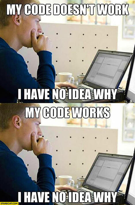 my-code-doesnt-work-i-have-no-idea-why-my-code-works